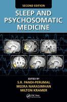Sleep and Psychosomatic Medicine, Second Edition (Hardback)