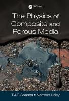 The Physics of Composite and Porous Media (Hardback)