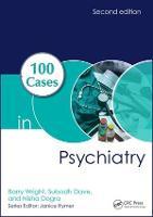 100 Cases in Psychiatry - 100 Cases (Paperback)
