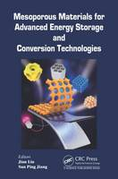 Mesoporous Materials for Advanced Energy Storage and Conversion Technologies (Hardback)