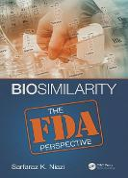 Biosimilarity: The FDA Perspective (Hardback)