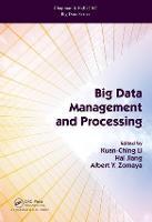 Big Data Management and Processing - Chapman & Hall/CRC Big Data Series (Hardback)