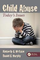 Child Abuse: Today's Issues (Paperback)