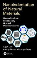 Nanoindentation of Natural Materials: Hierarchical and Functionally Graded Microstructures (Hardback)