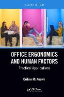 Office Ergonomics and Human Factors: Practical Applications, Second Edition (Hardback)