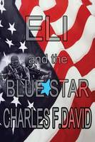 Eli and the Blue Star (Paperback)