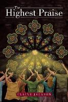 The Highest Praise (Paperback)