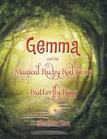 Gemma and the Magical Ruby Red Stone Butterfly Ring