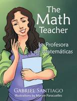 The Math Teacher: La Profesora de Matem ticas (Paperback)