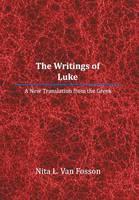 The Writings of Luke: A New Translation from the Greek (Hardback)