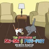 The Adventures of Shi-Shi & Puff-Puff (Paperback)