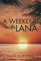 A Weekend with Lana (Paperback)