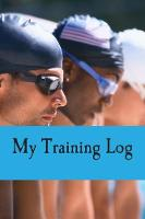 My Training Log - Condor for Swimmers 1 (Paperback)