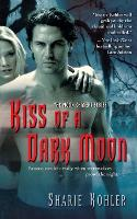 Kiss of a Dark Moon (Paperback)