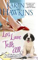 Lois Lane Tells All (Paperback)