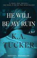 He Will Be My Ruin: A Novel (Paperback)
