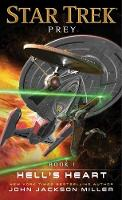 Prey: Book One: Hell's Heart - Star Trek (Paperback)