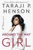 Around the Way Girl: A Memoir (Paperback)