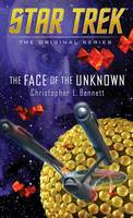 The Face of the Unknown - Star Trek: The Original Series (Paperback)