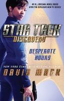Star Trek: Discovery: Desperate Hours - Star Trek: Discovery 1 (Paperback)