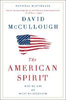 The American Spirit: Who We Are and What We Stand For (Paperback)