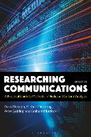 Researching Communications: A Practical Guide to Methods in Media and Cultural Analysis (Hardback)