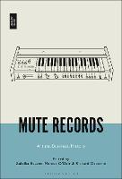Mute Records: Artists, Business, History (Hardback)