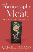The Pornography of Meat: New and Updated Edition (Hardback)
