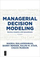 Managerial Decision Modeling: Business Analytics with Spreadsheets, Fourth Edition (Paperback)