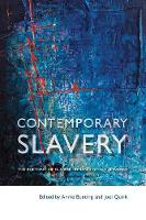 Contemporary Slavery: The Rhetoric of Global Human Rights Campaigns (Paperback)