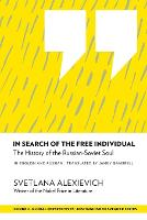In Search of the Free Individual: The History of the Russian-Soviet Soul - Distinguished Speakers Series (Paperback)
