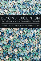Beyond Exception: New Interpretations of the Arabian Peninsula (Hardback)