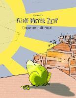 Funf Meter Zeit/Cinque metri di tempo: Kinderbuch Deutsch-Italienisch (zweisprachig/bilingual) (Paperback)