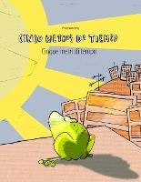 Cinco metros de tiempo/Cinque metri di tempo: Libro infantil ilustrado espanol-italiano (Edicion bilingue) (Paperback)