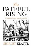 The Fateful Rising