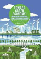 Toward Green Economy: Opportunities and Obstacles for Western Balkan Countries (Hardback)