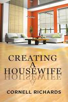 Creating a Housewife (Paperback)