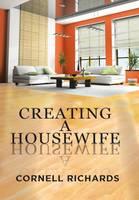 Creating a Housewife (Hardback)