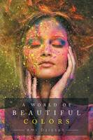 A World of Beautiful Colors (Paperback)