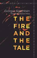 The Fire and the Tale - Meridian: Crossing Aesthetics (Paperback)