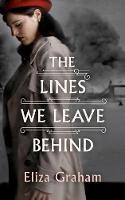 The Lines We Leave Behind (Hardback)