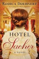 Hotel Sacher: A Novel (Hardback)