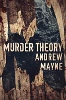Murder Theory - The Naturalist 3 (Paperback)