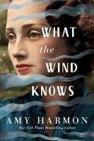 What the Wind Knows (Paperback)