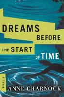Dreams Before the Start of Time (Paperback)