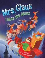 Mrs. Claus Takes the Reins (Hardback)