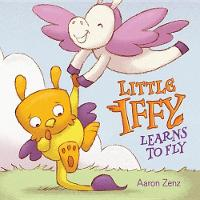 Little Iffy Learns to Fly (Hardback)