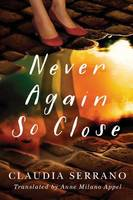 Never Again So Close (Paperback)