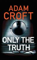 Only the Truth (Paperback)