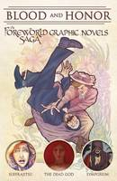 Blood and Honor: The Foreworld Saga Graphic Novels - Foreworld Series (Paperback)